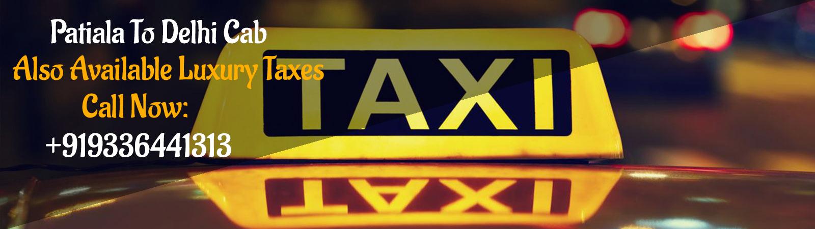 Patiala to Delhi cab