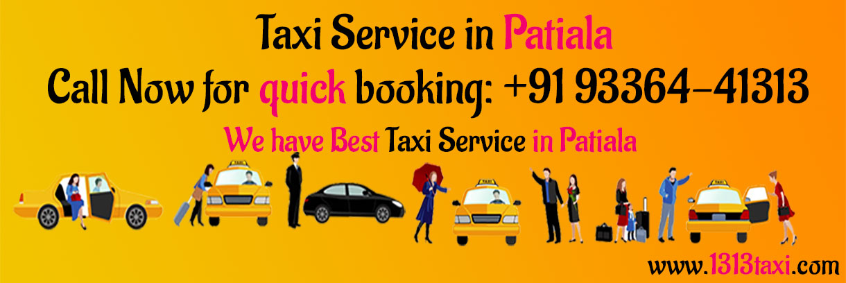 Taxi Service in Patiala | Call Us Anytime:+919336441313
