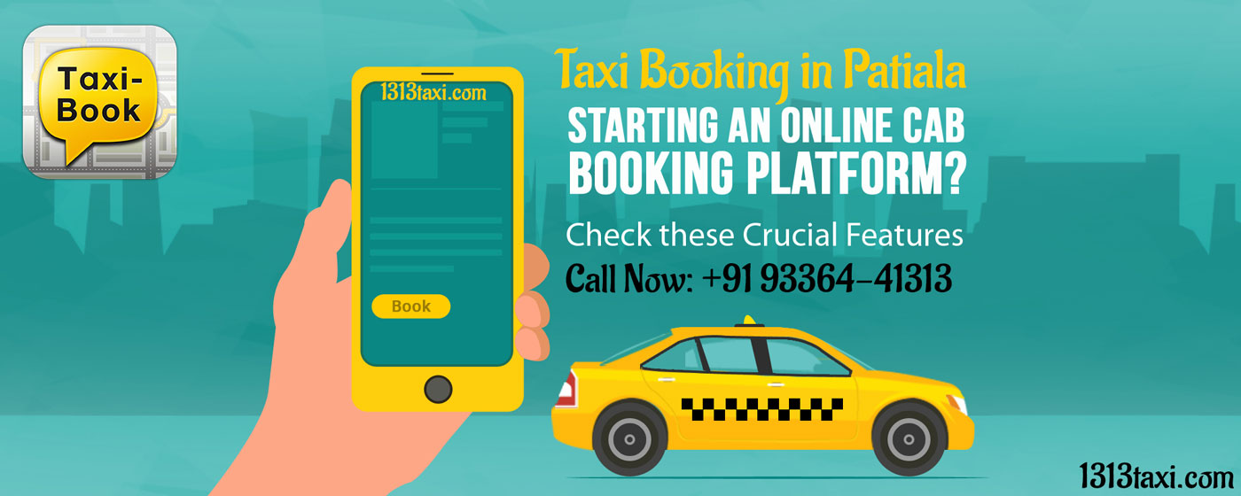 Taxi booking in Patiala | Book Your Taxi Right Now: +919336441313