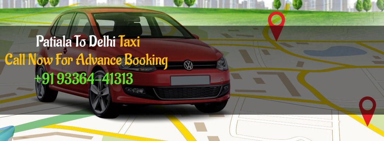 Patiala to Delhi taxi